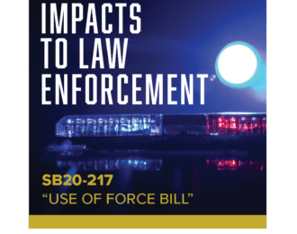 Regional Impacts to Law Enforcement -SB20-217 Use of Force Bill